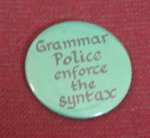 button: grammar police enforce the syntax
